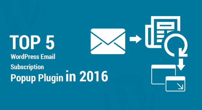 Top-5-WordPress-Email-Subscription-Popup-Plugin-in-2016